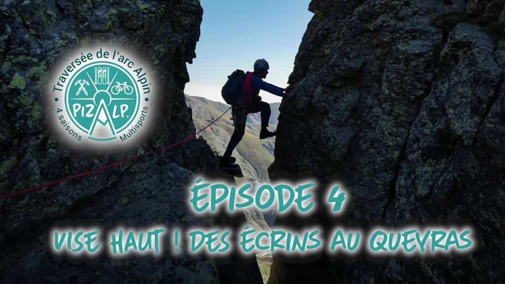 Episode 4 - Vise Haut ! Des Ecrins au Queyras